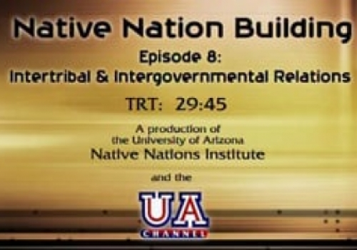 Segment 8: Intergovernmental and Intertribal Relations