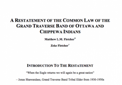 A Restatement of the Common Law of the Grand Traverse Band of Ottawa and Chippewa Indians