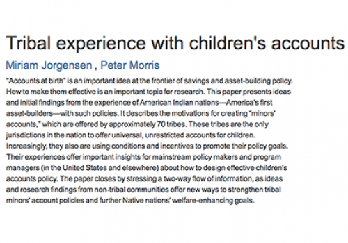 Tribal experience with children's accounts